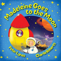 Madeleine Goes to the Moon: Second Edition by Peter Lynas, 9780993340345