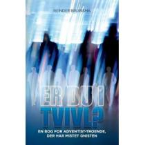 Er Du I Tvivl?: En Bog for Adventist-Troende, Der Har Mistet Gnisten by Reinder Bruinsma, 9780993540578