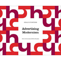Heal's Posters: Advertising Modernism by Ruth Artmonsky, 9780993587894