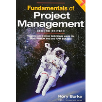Fundamentals of Project Management 2ed: Planning and Control Techniques by Rory Burke, 9780994149213