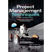 Project Management Techniques 3ed by Rory Burke, 9780994149237
