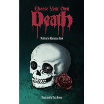 Choose Your Own Death by Marianna Shek, 9780994266606