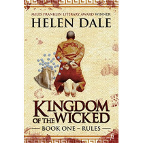 Kingdom of the Wicked Book One: Rules by Helen Dale, 9780994384096