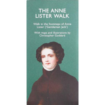 The Anne Lister Walk by Christopher Goddard, 9780995450226