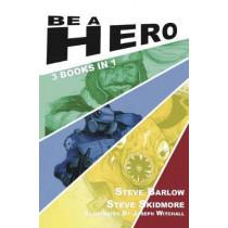 Be A Hero by Steve Barlow, 9780995488595