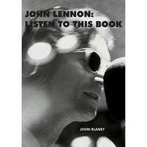 John Lennon: Listen To This Book by John Blaney, 9780995515437