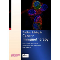 Problem Solving in Cancer Immunotherapy by Ruth Board, 9780995595422
