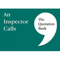 The Quotation Bank: An Inspector Calls GCSE Revision and Study Guide for English Literature 9-1, 9780995608627