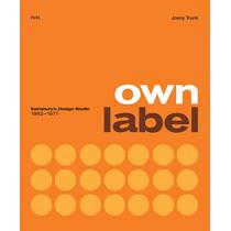 Own Label: Sainsbury's Design Studio: 1962 - 1977 by Jonny Trunk, 9780995745582