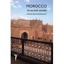 Morocco: Sahara and Atlas by Stephen Platt, 9780995768048
