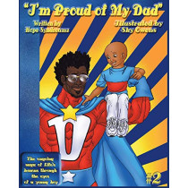 I'm Proud of My Dad by Hope Syndreamz, 9780996468404