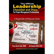 The Official Leadership Checklist and Diary for Project Management Professionals by Ervin (Earl) Cobb, 9780997083163