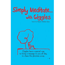 Simply Meditate with Giggles... by Estherleon Schwartz, 9780998739519