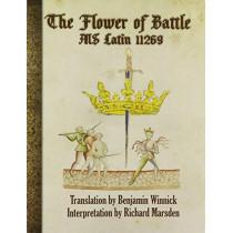 The Flower of Battle: MS Latin 11269 by Richard Marsden, 9780999290347