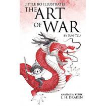 The Art of War: Little Bo Illustrates by L H Draken, 9780999745199