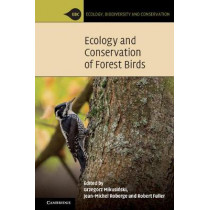 Ecology and Conservation of Forest Birds by Grzegorz Mikusinski, 9781107420724
