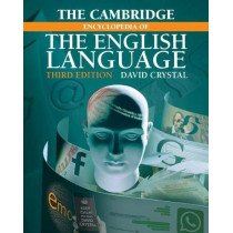 The Cambridge Encyclopedia of the English Language by David Crystal, 9781108437738