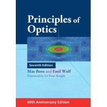 Principles of Optics: 60th Anniversary Edition by Max Born, 9781108477437