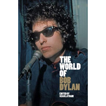 The World of Bob Dylan by Sean Latham, 9781108499514