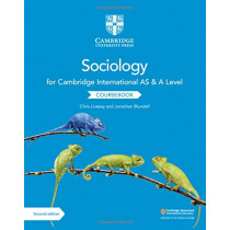 Cambridge International AS and A Level Sociology Coursebook by Chris Livesey, 9781108739818