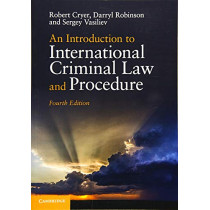 An Introduction to International Criminal Law and Procedure by Robert Cryer, 9781108741613
