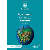 Economics for the IB Diploma Coursebook with Digital Access (2 Years) by Ellie Tragakes, 9781108847063