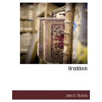 Braddock by John R Musick, 9781116303629