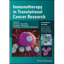 Immunotherapy in Translational Cancer Research by Larry W. Kwak, 9781118123225