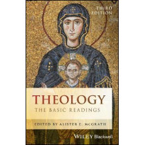 Theology: The Basic Readings by Alister E. McGrath, 9781119158158