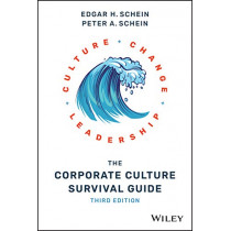 The Corporate Culture Survival Guide by Edgar H. Schein, 9781119212287