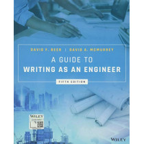 A Guide to Writing as an Engineer by David F. Beer, 9781119285960