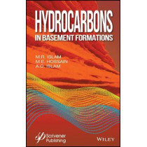 Hydrocarbons in Basement Formations by M. Enamul Hossain, 9781119294221