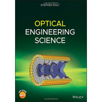 Optical Engineering Science by Stephen Rolt, 9781119302803