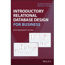 Introductory Relational Database Design for Business, with Microsoft Access by Jonathan Eckstein, 9781119329411