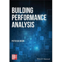 Building Performance Analysis by Pieter de Wilde, 9781119341925