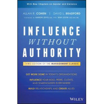 Influence Without Authority by Allan R. Cohen, 9781119347712
