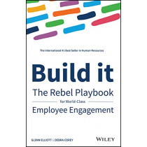 Build It: The Rebel Playbook for World-Class Employee Engagement by Debra Corey, 9781119390053