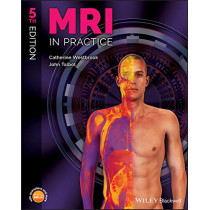 MRI in Practice by Catherine Westbrook, 9781119391968