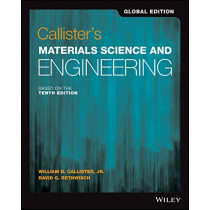 Callister's Materials Science and Engineering by William D. Callister, Jr., 9781119453918