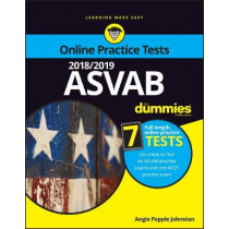 2018/2019 ASVAB For Dummies with Online Practice by Angie Papple Johnston, 9781119476245
