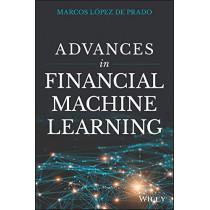 Advances in Financial Machine Learning by Marcos Lopez de Prado, 9781119482086