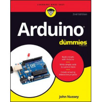 Arduino For Dummies by John Nussey, 9781119489542