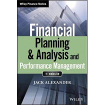 Financial Planning & Analysis and Performance Management by Jack Alexander, 9781119491484