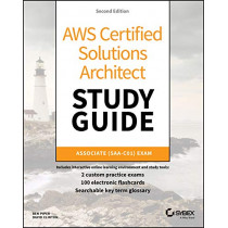 AWS Certified Solutions Architect Study Guide: Associate SAA-C01 Exam by Ben Piper, 9781119504214