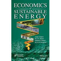 Economics of Sustainable Energy by Jaan S. Islam, 9781119525929