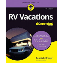 RV Vacations For Dummies by Dennis C. Brewer, 9781119560173