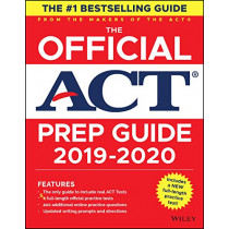 The Official ACT Prep Guide 2019-2020, (Book + 5 Practice Tests + Bonus Online Content) by ACT, 9781119580508