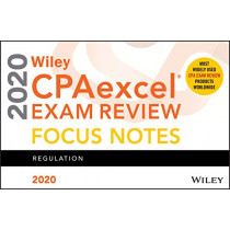 Wiley CPAexcel Exam Review 2020 Focus Notes: Regulation by Wiley, 9781119632320