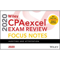 Wiley CPAexcel Exam Review 2020 Focus Notes: Auditing and Attestation by Wiley, 9781119632610