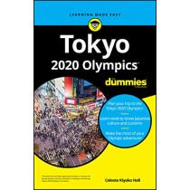 Tokyo 2020 Olympics For Dummies by Celeste Kiyoko Hall, 9781119664093